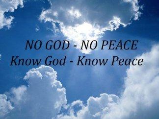 no-god-no-peace-know-god-know-peace-10