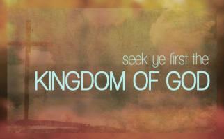 Seek-ye-first-Kingdom-of-God[1]